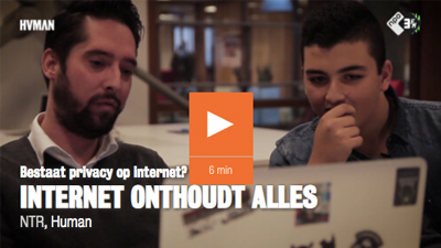 Filmpje NPO3 - Internet onthoudt alles